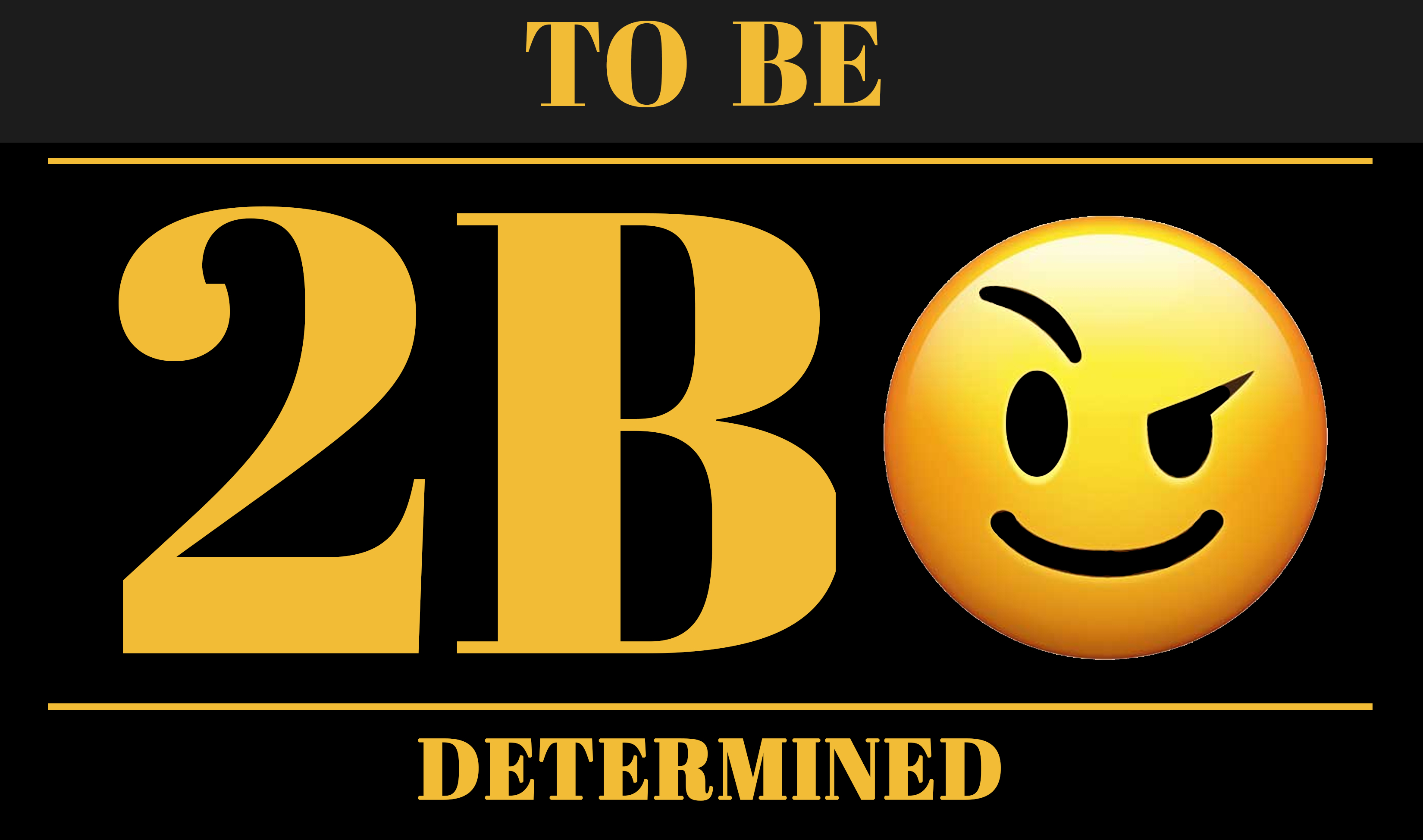 to be determined logo